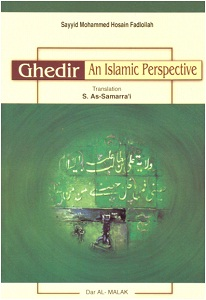 Ghedir, an Islamic Perspective