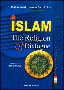 Islam the religion of dialogue